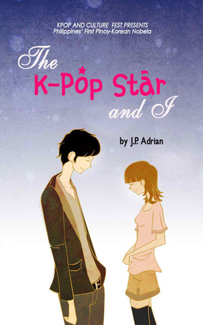 The K-Pop Star and I J.P. Adrian