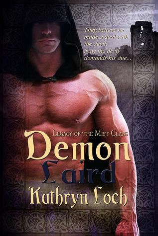 Demon Laird (Legacy of the Mist Clans, #2) Kathryn Loch