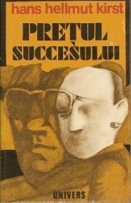 Pretul succesului Hans Hellmut Kirst