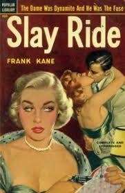 Slay Ride  by  Frank Kane