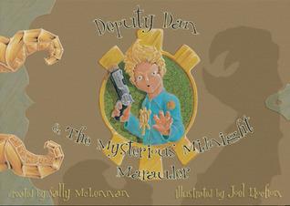 Deputy Dan and the Mysterious Midnight Marauder  by  Sally McLennan