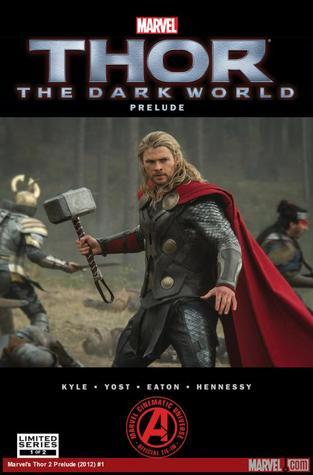 Thor : The Dark World Prelude #1  by  Craig Kyle