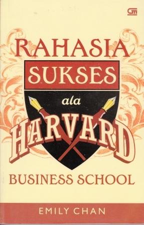 Rahasia Sukses Ala Harvard Business School Emily Chan