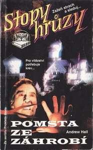 Pomsta ze záhrobí 1 (Stopy hrůzy, #87) Andrew Hall