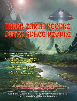 Inner Earth People Outer Space People William Lester Blessing