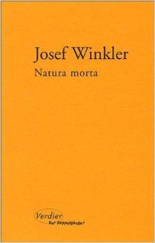 Natura Morta  by  Josef Winkler