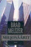 Miljonäärit  by  Brad Meltzer