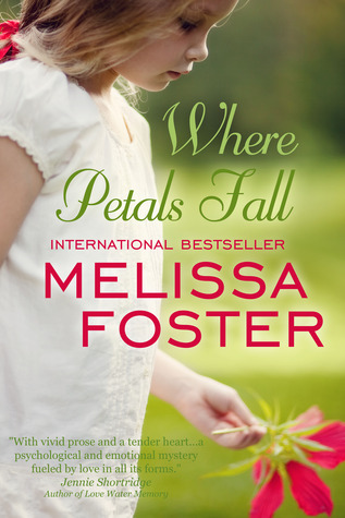 Where Petals Fall Melissa Foster