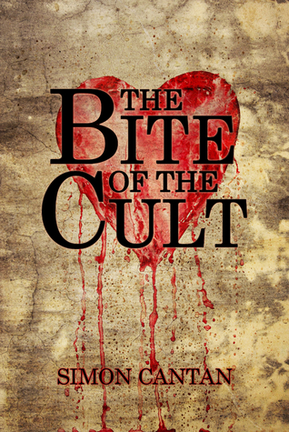 The Bite of the Cult Simon Cantan