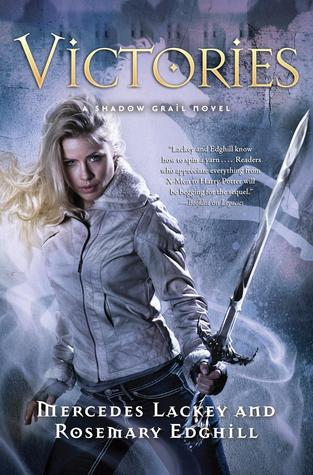 Victories (Shadow Grail, #4) Mercedes Lackey
