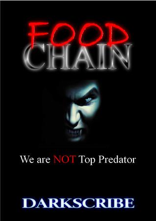Food Chain (Food Chain, #1) Dark Scribe