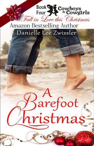 A Barefoot Christmas Danielle Lee Zwissler