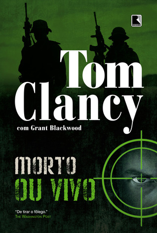 Morto ou Vivo (Jack Ryan Jr., #2) Tom Clancy