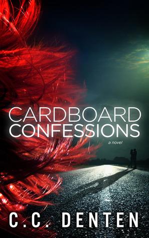 Cardboard Confessions  by  C.C. Denten