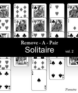 Remove-A-Pair Solitaire vol. 2  by  Funostra