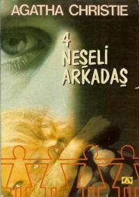 Dört Neşeli Arkadaş  by  Agatha Christie
