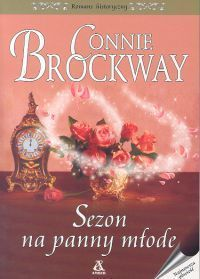Sezon na panny młode (Bridal Stories #1)  by  Connie Brockway