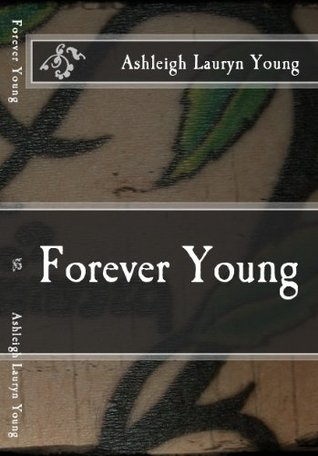 Forever Young Ashleigh Young