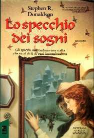 Lo specchio dei sogni (La saga di Mordant, #1)  by  Stephen R. Donaldson