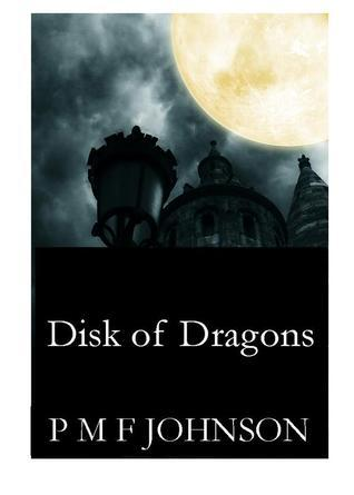 Disk Of Dragons P.M.F.  Johnson