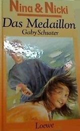 Das Medaillon (Nina und Nicki, #2) Gaby Schuster
