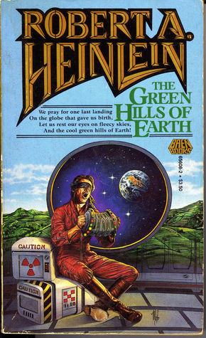 Green Hills of Earth  by  Robert A. Heinlein