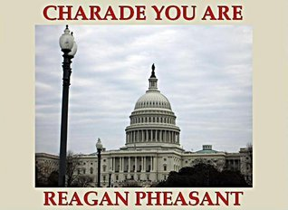 Charade You Are  by  Reagan Pheasant