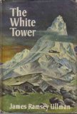 The White Tower James Ramsey Ullman