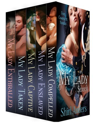My Lady Series Bundle (1-5)  by  Shirl Anders