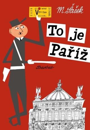 To je Paříž Miroslav Sasek