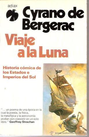 Viaje a la Luna Savinien Cyrano de Bergerac