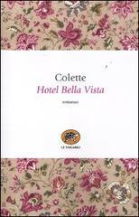 Hotel Bella Vista  by  Colette
