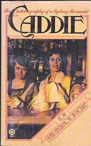 Caddie, A Sydney Barmaid: An Autobiography  by  Caddie