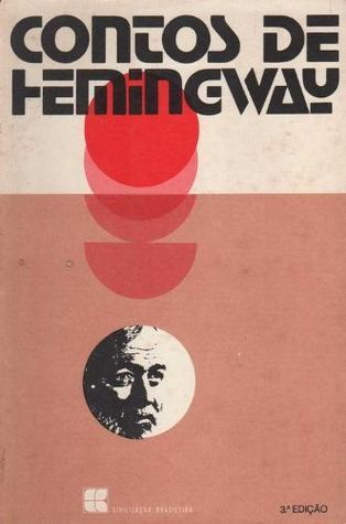 Contos de Hemingway  by  Ernest Hemingway