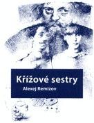 Křížové sestry  by  Aleksey Remizov