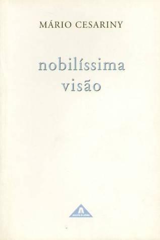 Nobilíssima Visão  by  Mário Cesariny