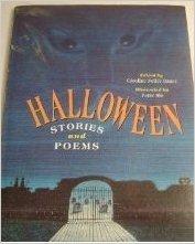 Halloween: Stories and Poems Caroline Feller Bauer