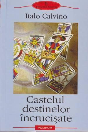 Castelul destinelor încrucişate  by  Italo Calvino