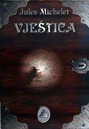 Vještica  by  Jules Michelet