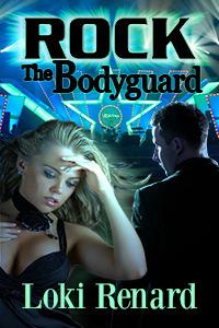 Rock the Bodyguard Loki Renard