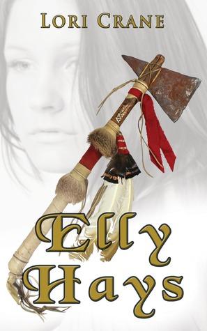 Elly Hays  by  Lori Crane