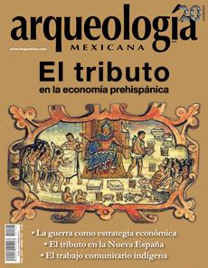El tributo en la economía prehispánica (Arqueología Mexicana, noviembre-diciembre 2013, Volumen XXI, n. 124)  by  Ross Hassig
