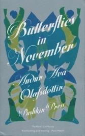 Butterflies in November Auður Ava Ólafsdóttir
