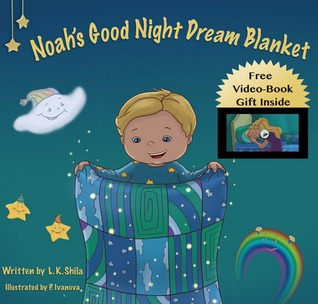 Noahs Good Night Dream Blanket  by  L.K. Shila