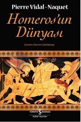 Homerosun Dünyası Pierre Vidal-Naquet