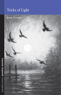Tricks of Light (Parallel Press Chapbook Series)  by  Jeanie Tomasko