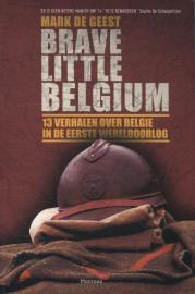 Brave Little Belgium Mark De Geest