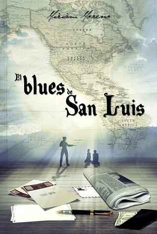 El blues de San Luis  by  Miriam Moreno