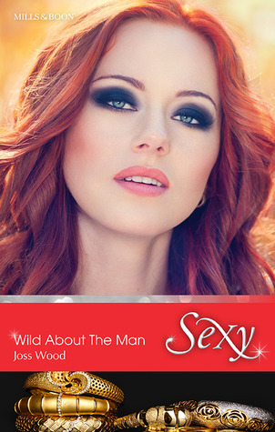 Wild About The Man  by  Joss Wood