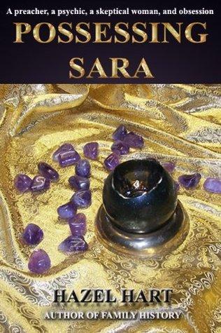 Possessing Sara  by  Hazel Hart